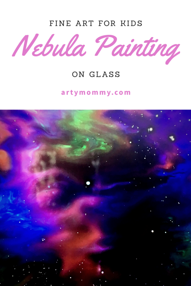 Fine art for kids nebula Painting on glass artymommy.com